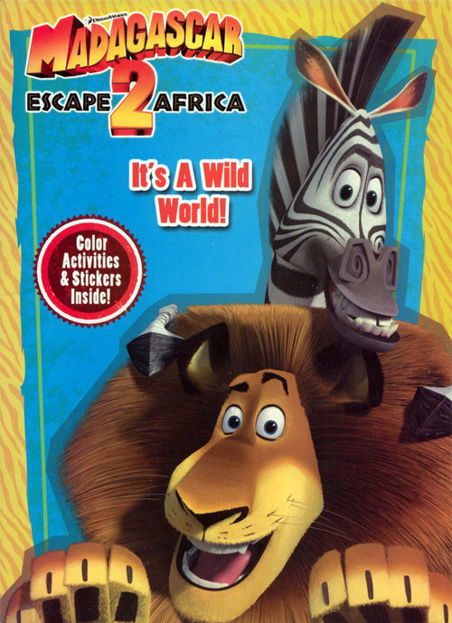 Madagascar 2: Escape 2 Africa It's a Wild World!