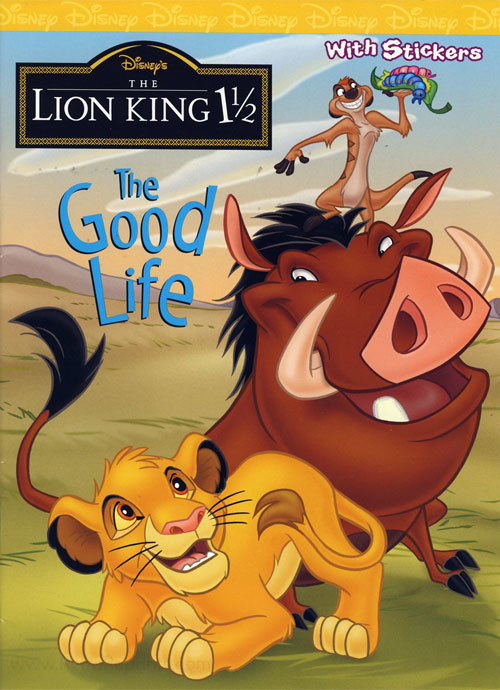 Lion King 1 1/2, The The Good Life