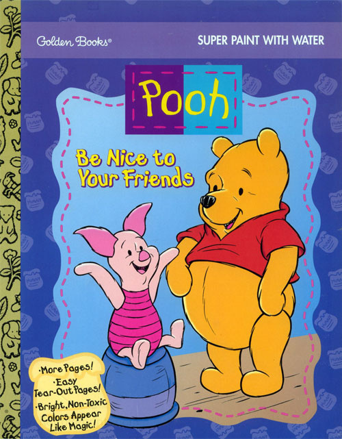 Winnie the Pooh Be Nice to Your Friends
