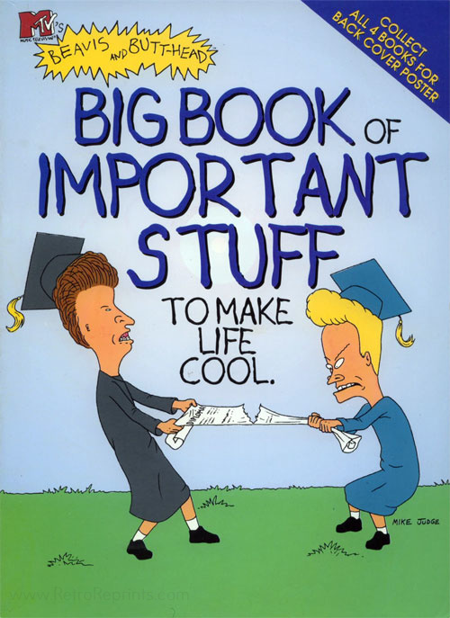 Beavis and Butt-Head Big Book of Important Stuff