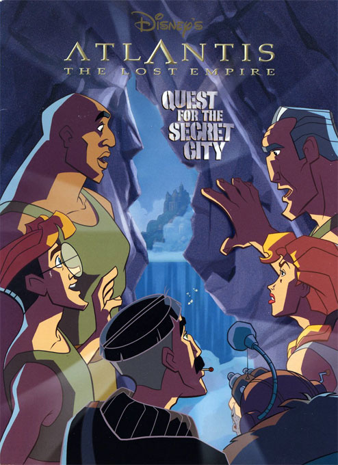 Atlantis: The Lost Empire Quest for the Secret City