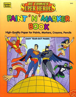 DC Super Heroes Paint n Marker Book