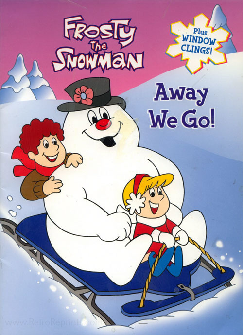 Frosty the Snowman Away We Go!
