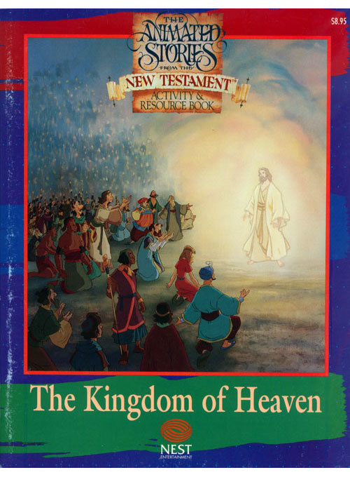 Animated Stories of the New Testament The Kingdom of Heaven