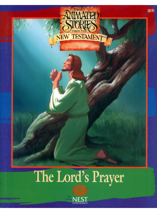 Animated Stories of the New Testament The Lord's Prayer