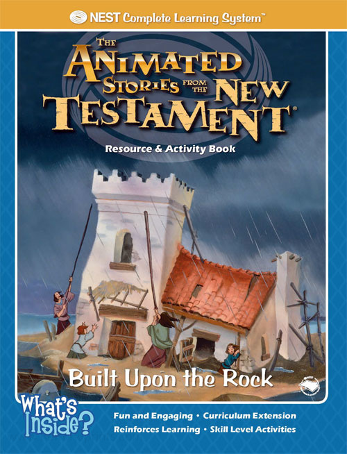 Animated Stories of the New Testament Built Upon the Rock