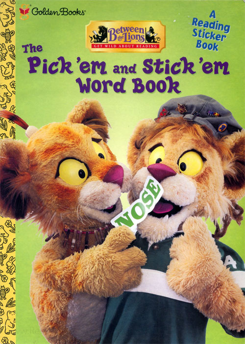 Between the Lions Pick 'em and Stick 'em Word Book
